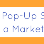 Pop-Up Stores as a Marketing Tool